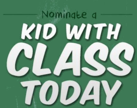 Nominate a Kid With Class